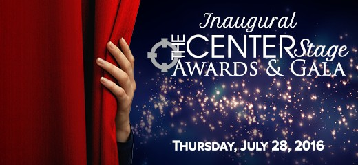 Inaugural CenterStage Awards and Gala